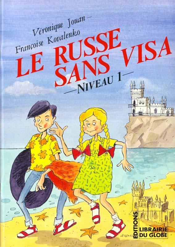 Le russe sans visa