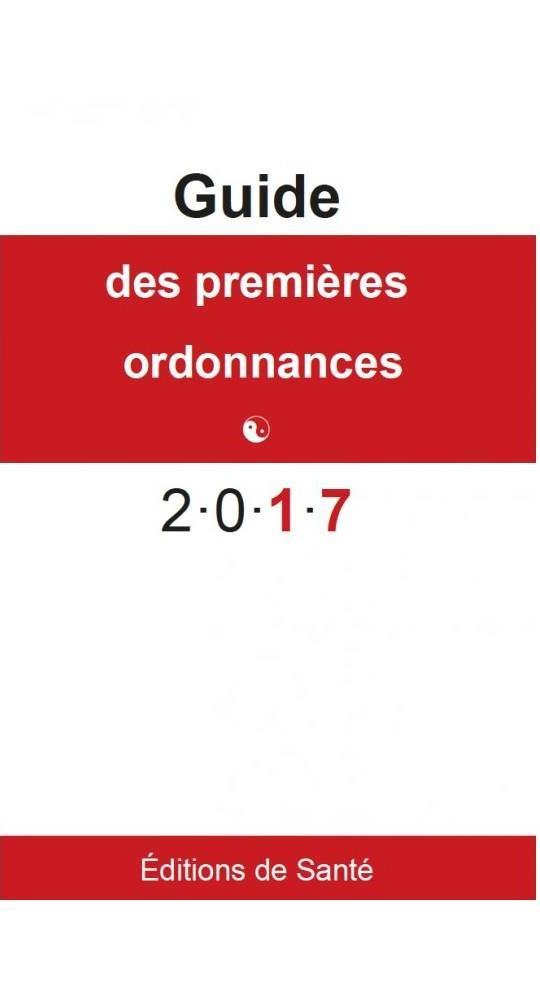 Guide des premières ordonnances (édition 2017)