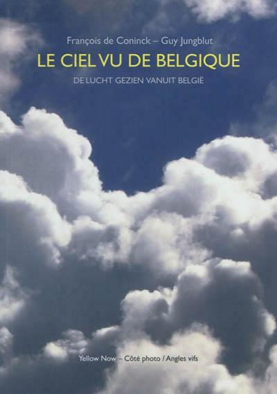 Le ciel vu de Belgique