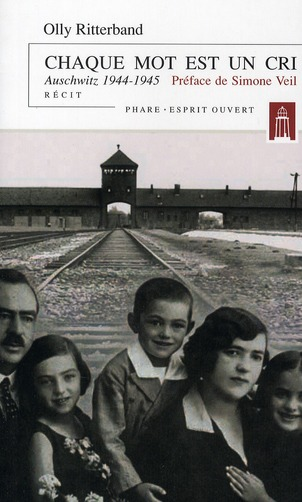 Chaque mot est un cri ; Auschwitz 1944-1945