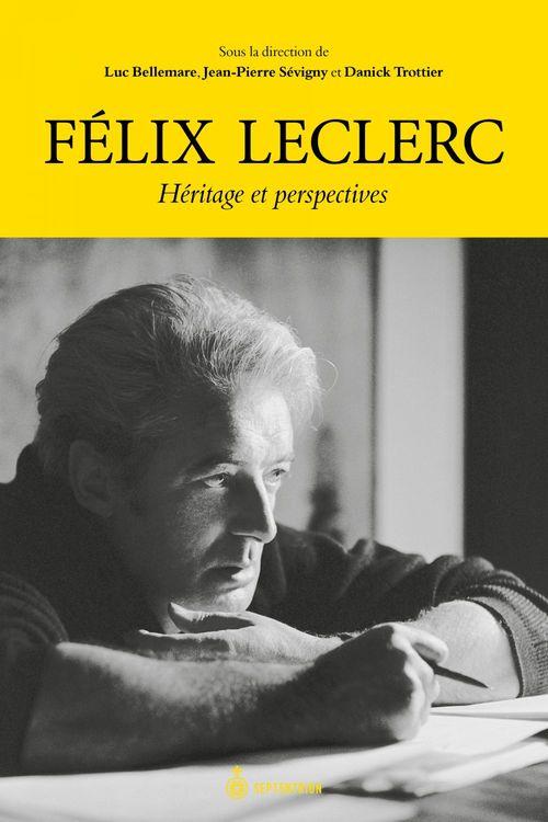 Felix leclerc. heritage et perspectives