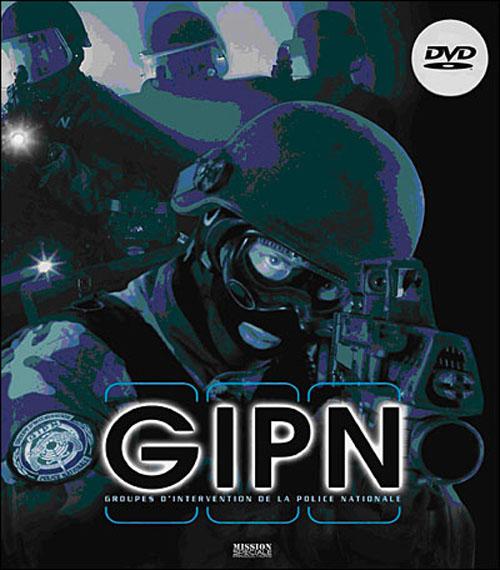 Les gipn : les groupes d'intervention de la police nationale