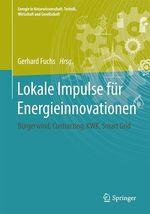 Lokale Impulse für Energieinnovationen  - Gerhard Fuchs