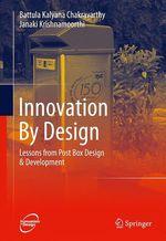 Innovation By Design  - Janaki Krishnamoorthi - B. K. Chakravarthy
