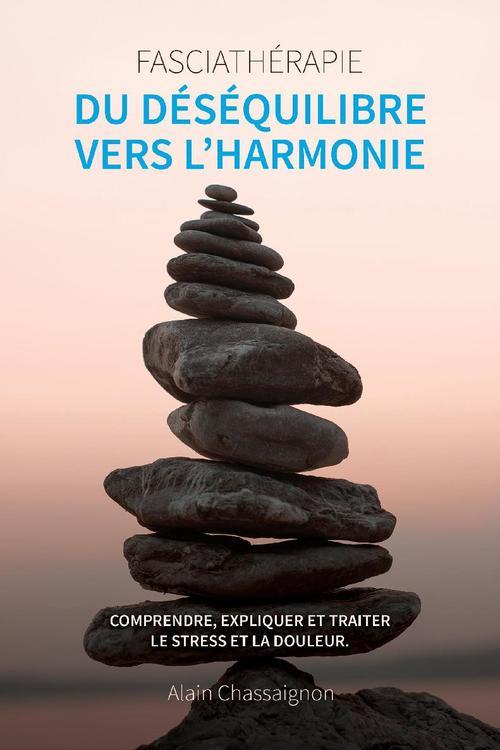 Du déséquilibre vers l'harmonie