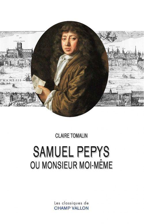 Samuel Pepys ou Monsieur moi-même