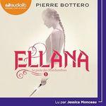 Vente AudioBook : Ellana - Le Pacte des Marchombres  - Pierre Bottero