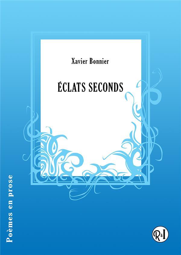 Eclats seconds