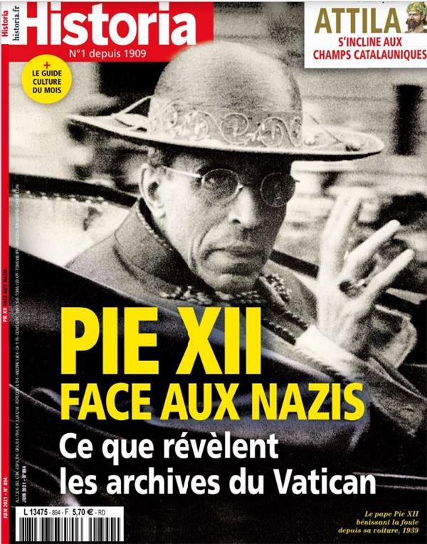 Historia n 894 : pie xii contre les nazis - juin 2021