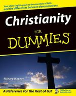 Christianity For Dummies  - Richard WAGNER - Richard Wagner