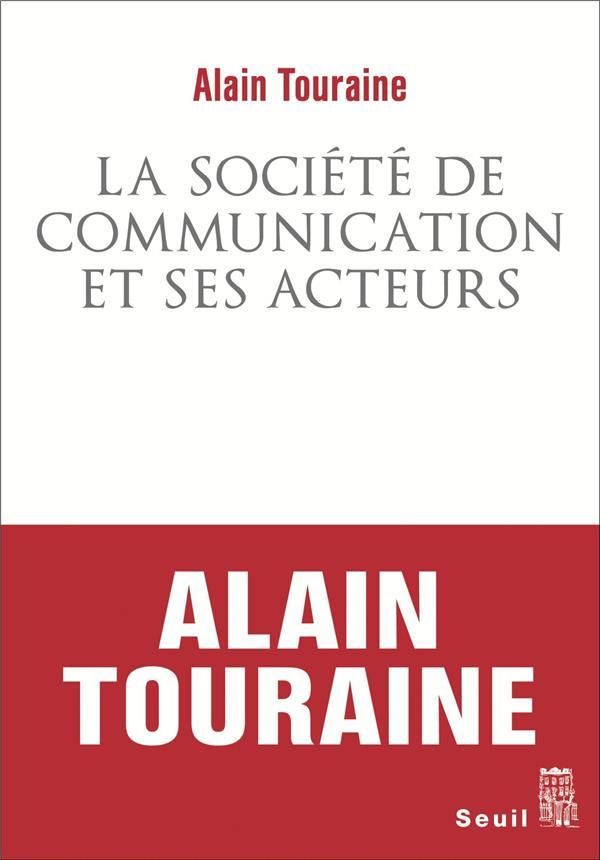 La société de communication et ses acteurs