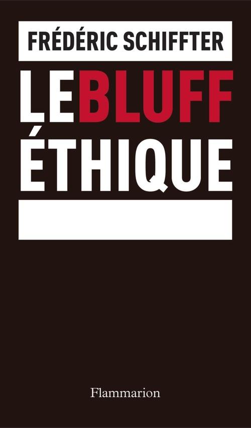 Le bluff éthique
