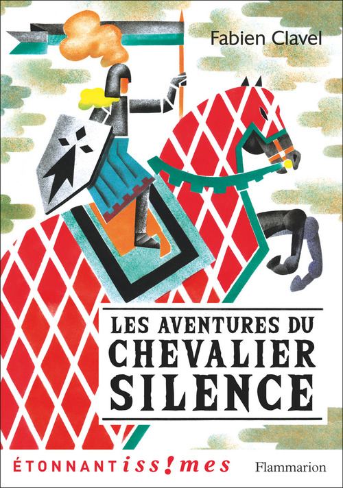 Les aventures du chevalier Silence