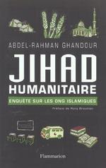 Couverture de Jihad humanitaire - enquete sur les ong islamiques