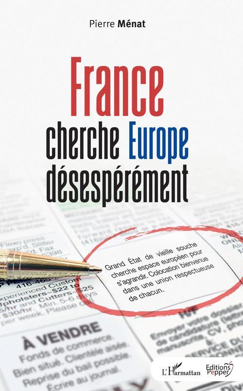 France cherche Europe désespérément