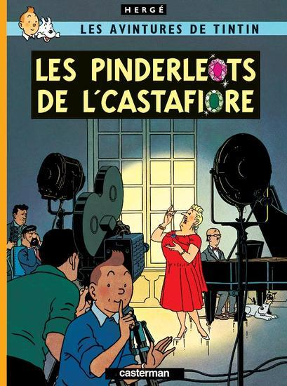 Les aventures de Tintin ; les avintures de Tintin t.21 ; les pinderleots de l'Castafiore
