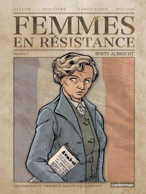 Vente Livre Numérique : Femmes en résistance (Tome 3) - Berty Albrecht  - Régis Hautière  - Francis Laboutique  - Emmanuelle Polack