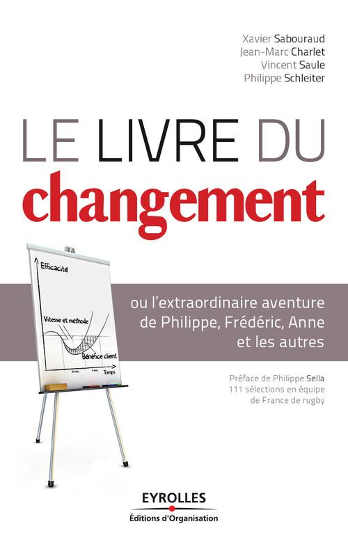 Le livre du changement, ou l'extraordinaire aventure de Philippe, Fré