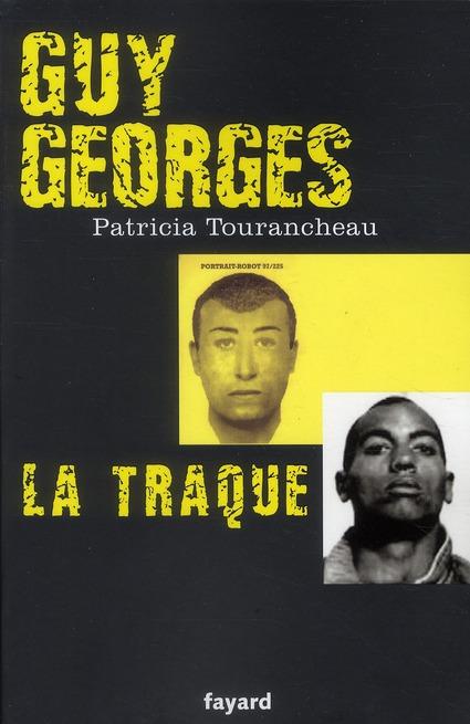 Guy Georges ; la traque