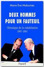 Deux hommes pour un fauteuil ; chroniques de la cohabitation, 1997-2001