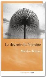 Vente Livre Numérique : Le devenir du nombre  - Mathieu Terence