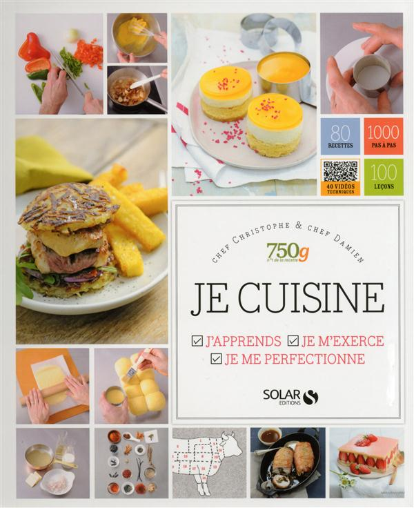 Je Cuisine ; J'Apprends, Je M'Exerce, Je Me Perfectionne