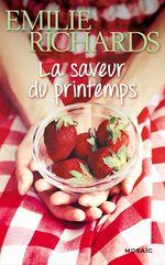 Vente EBooks : La saveur du printemps  - Emilie Richards