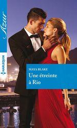 Vente EBooks : Une étreinte à Rio  - Maya Blake