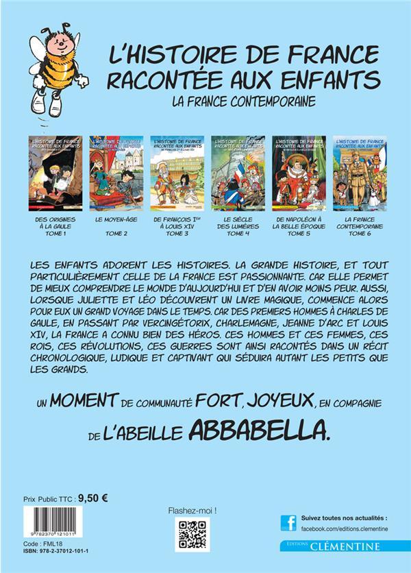 L'histoire de France racontée aux enfants T.6 ; la France contemporaine