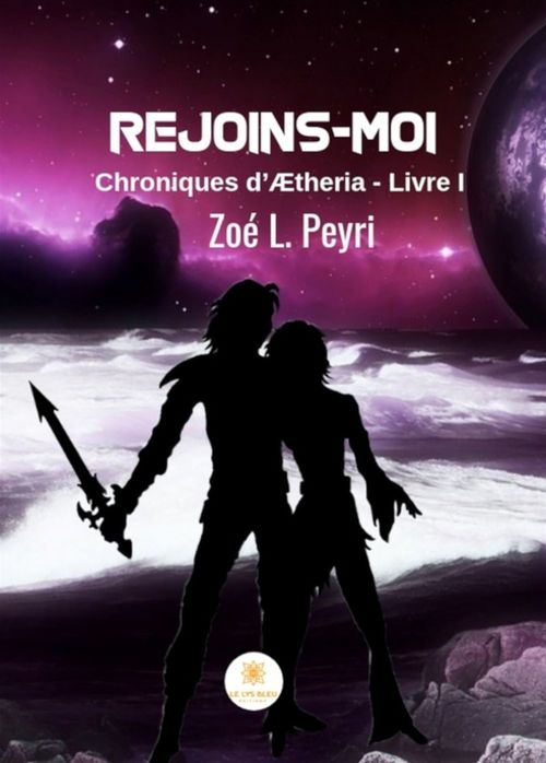 Rejoins-moi  - Zoé L. Peyri
