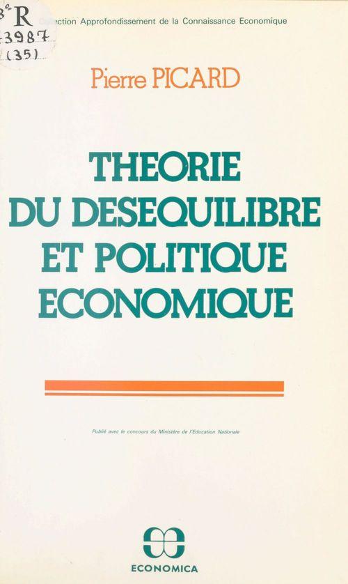 Theorie desequilibre politique economique
