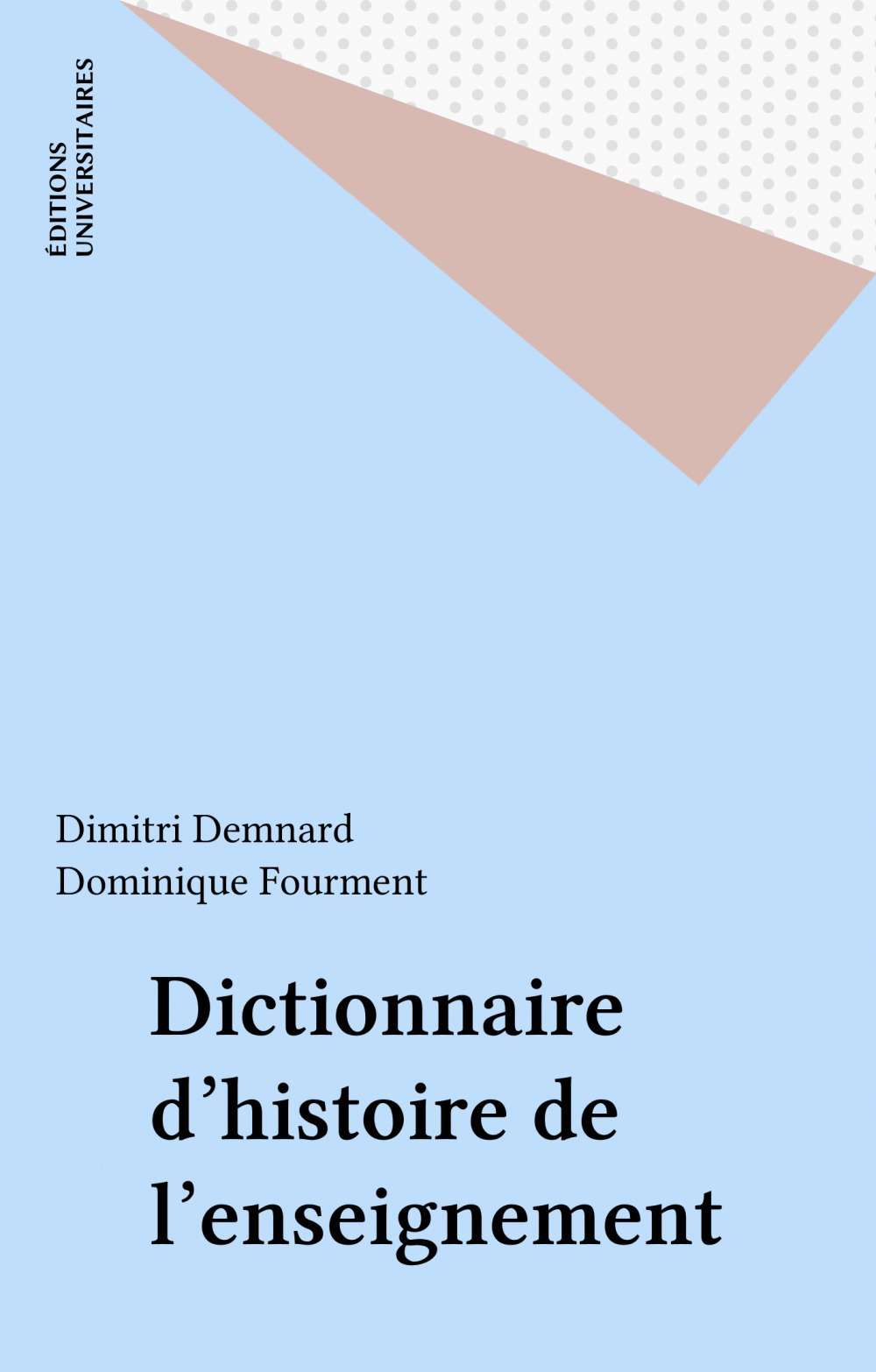Dictionnaire d'histoire de l'enseignement