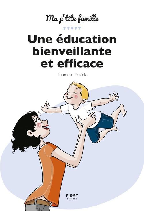 Une éducation bienveillante... et efficace !