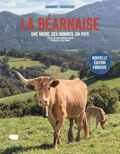 La Béarnaise ; une vache, des hommes, un pays
