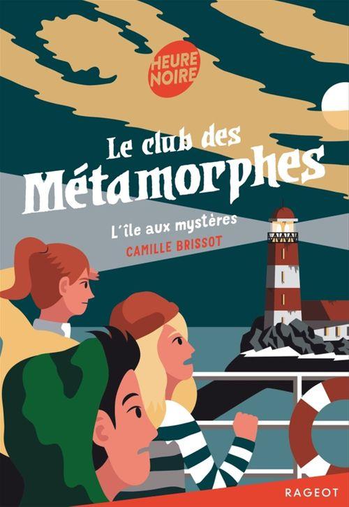 le club des métamorphes t.3 ; l'île aux mystères