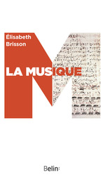 La musique  - Elisabeth Brisson