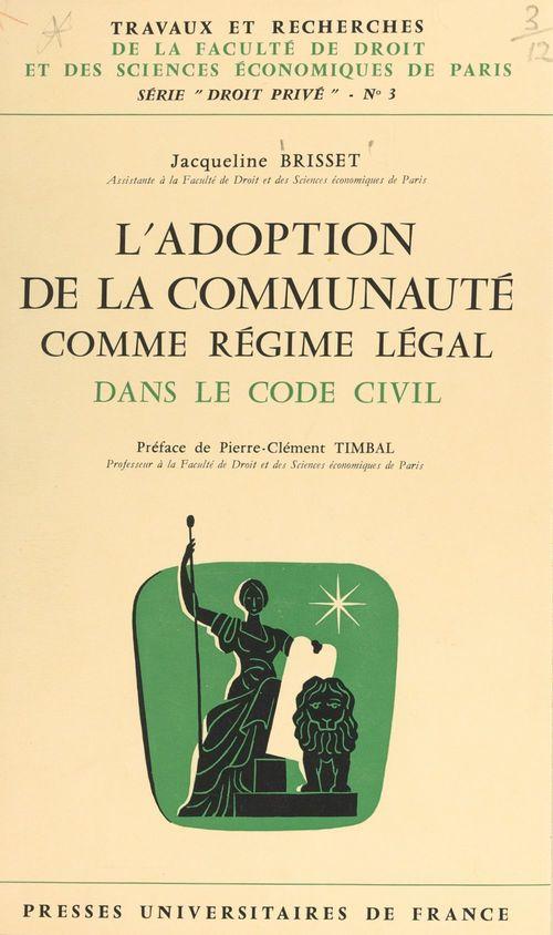 L'adoption de la communauté comme régime légal dans le code civil