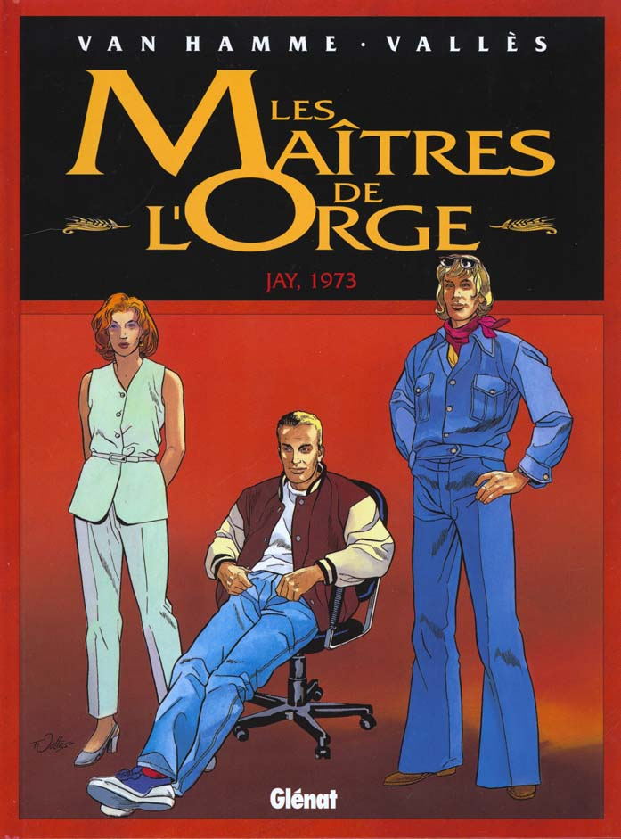 Les Maitres De L'Orge T.6 ; Jay 1973