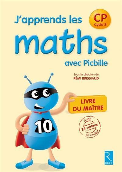 J'Apprends Les Maths; Cp Avec Picbille ; Livre Du Maitre