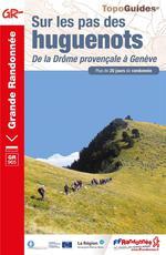 Couverture de Sur Les Pas Des Huguenots - De La Drome Provencale A Geneve