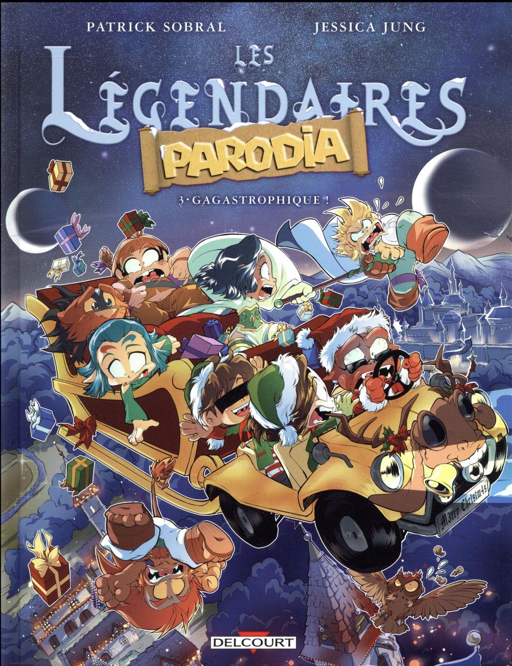 LES LEGENDAIRES - PARODIA T03 - GAGASTROPHIQUE ! SOBRAL, PATRICK