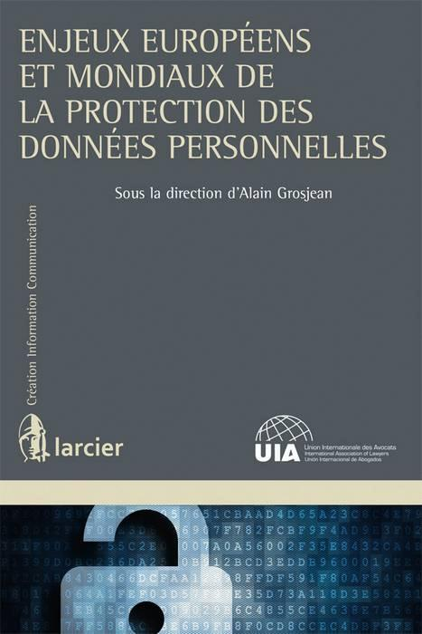 Les enjeux européens et mondiaux de la protection des données personnelles