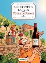 Vente Livre Numérique : Les fondus du vin  - Hervé Richez - Christophe Cazenove