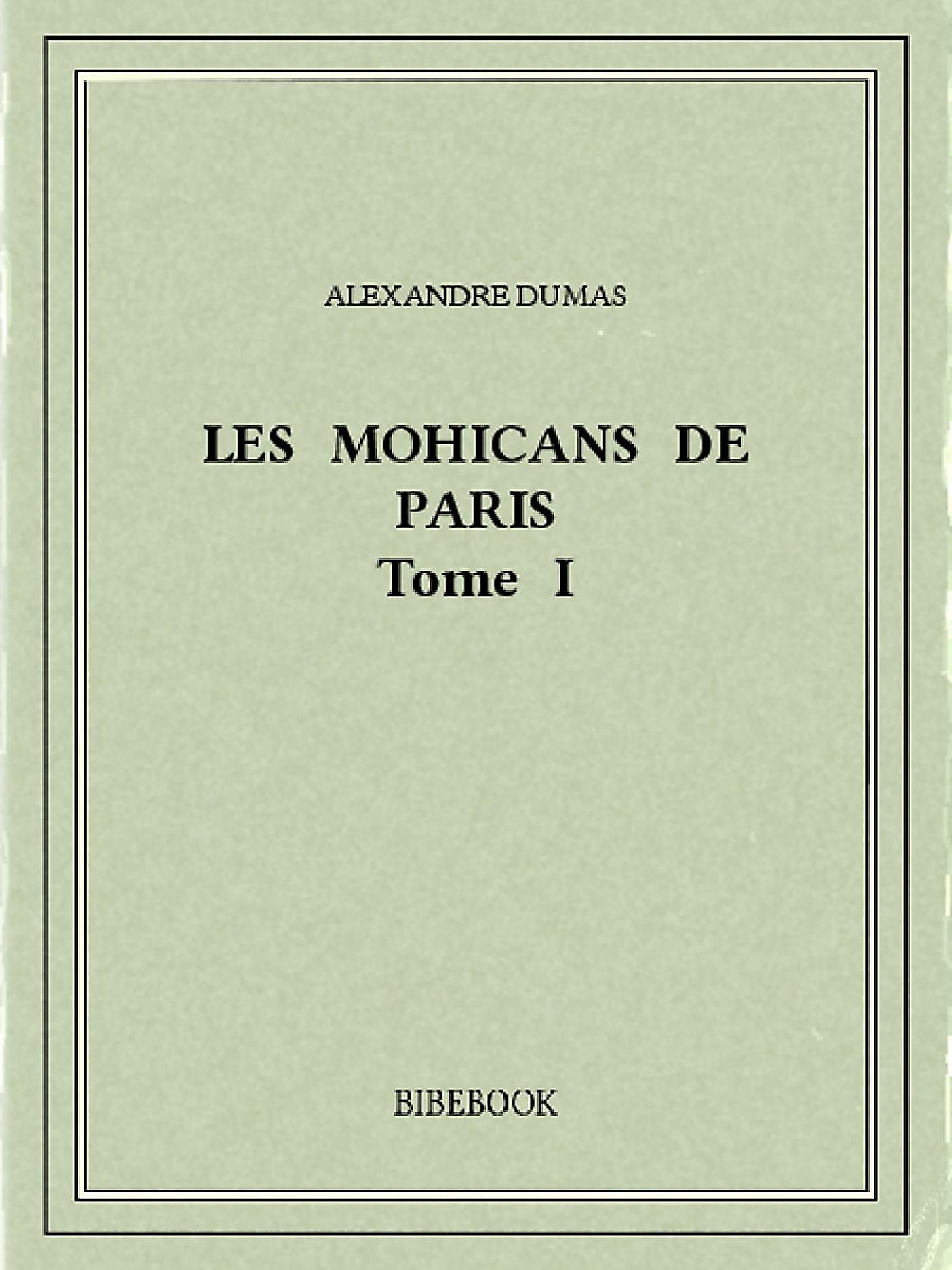 Les Mohicans de Paris 1