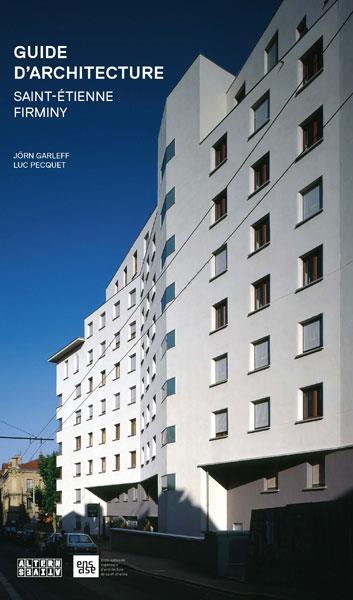 Guide de l'architecture à Saint-Etienne