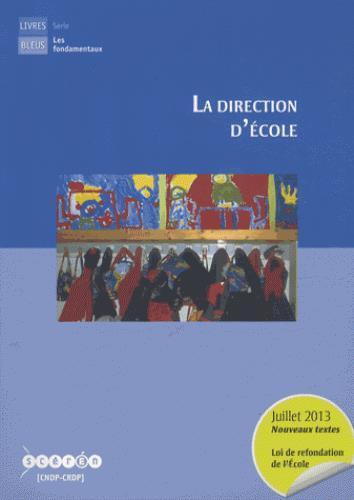 La direction d'école (édition 2013)
