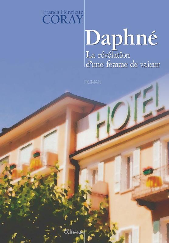 Daphné ; la révélation d'une femme de valeur