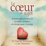 Vente AudioBook : Le coeur du sujet  - Darren Weissman - Cate Montana