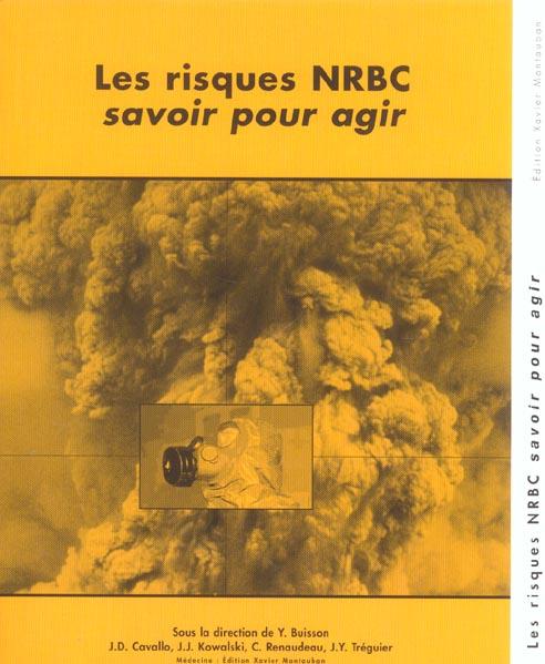 Les risques nrbc savoir pour agir