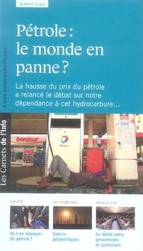 Les carnets de l'info t.2 ; pétrole : le monde en panne ?